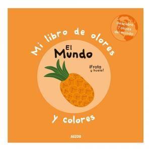 MI LIBRO DE OLORES: EL MUNDO.AUZ