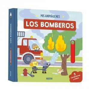 ANIMAGENES: LOS BOMBEROS. AUZOU.