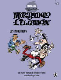 MORTADELO Y FILEMON. LOS MONSTRUOS