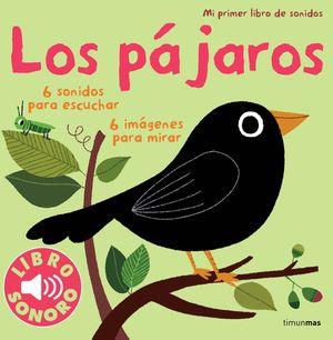 PRIMER LIBRO SONIDOS:PAJAROS.