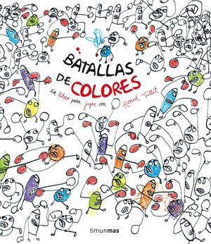 BATALLAS DE COLORES. TIMUN MAS