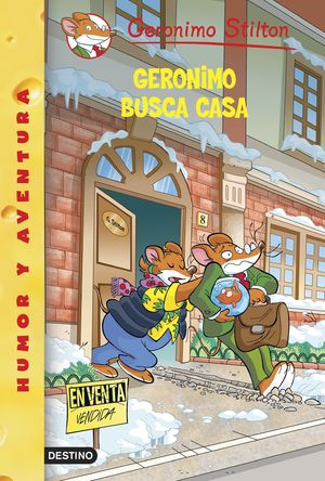 GERONIMO BUSCA CASA. STILTON.DES