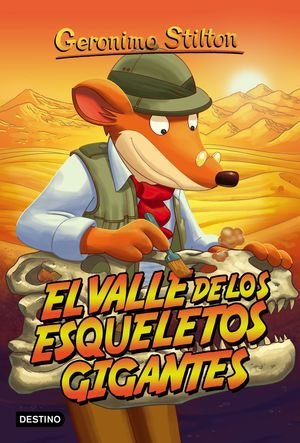 GERONIMO STILTON 44 EL VALLE DE LOS ESQUELETOS GIG