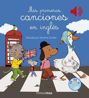 MIS PRIMERAS CANCIONES EN INGLES. LIBRO MUSICAL