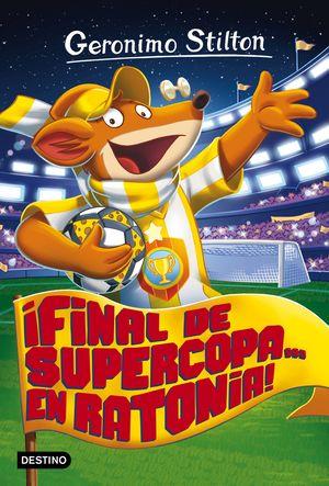 FINAL DE SUPERCOPA... EN RATONIA!