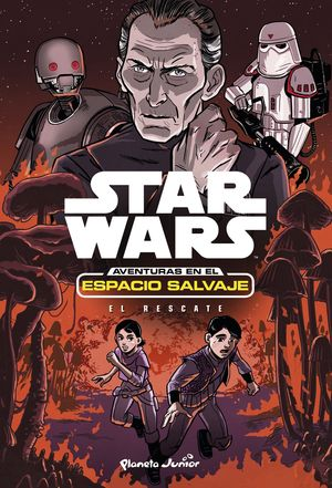 STAR WARS. AVENTURAS ESPACIO SALVAJE 7. EL RESCATE