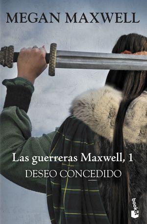 DESEO CONCEDIDO (GUERRERAS MAXWELL 1)