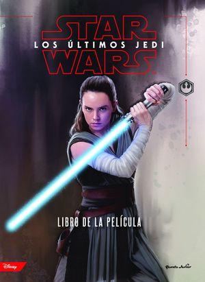 STAR WARS. LOS ULTIMOS JEDI. EL LIBRO DE LA PELICU
