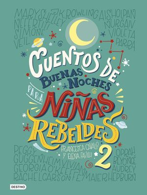 CUENTOS DE BUENAS NOCHES PARA NIÑAS REBELDES 2