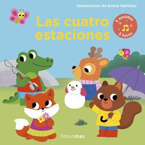 LAS CUATRO ESTACIONES. LIBRO CON LUCES Y SONIDOS