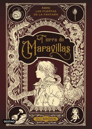 TIERRA DE MARAVILLAS