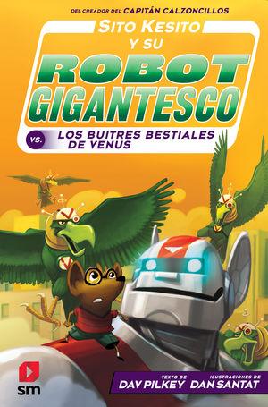 SITO KESITO Y SU ROBOT GIGANTESCO 3