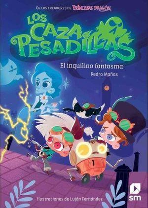 CAZAPESADILLAS 01 EL INQUILINO FANTASMA