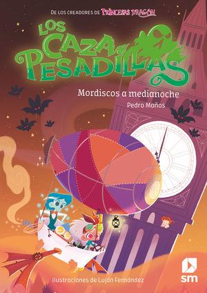 CAZAPESADILLAS 2. MORDISCOS A MEDIANOCHE