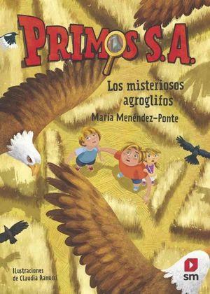 PRIMOS SA 06 LOS MISTERIOSOS AGROGLIFOS