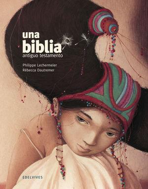 UNA BIBLIA EL ANTIGUO TESTAMENTO RUSTICA