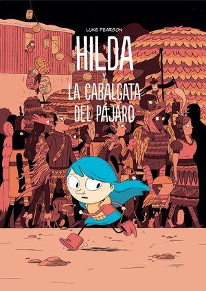 HILDA Y LA CABALGATA DEL PAJARO