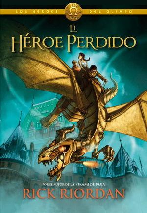 HEROES DEL OLIMPO 1 EL HEROE PERDIDO