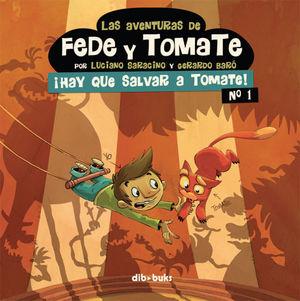 LAS AVENTURAS DE FEDE Y TOMATE 1