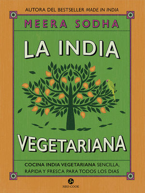 INDIA VEGETARIANA, LA - COCINA INDIA VEGETARIANA S