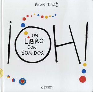 OH! - UN LIBRO CON SONIDOS