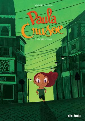 PAULA CRUSOE 3. JUNGLA URBANA
