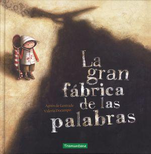 LA GRAN FABRICA DE LAS PALABRAS.