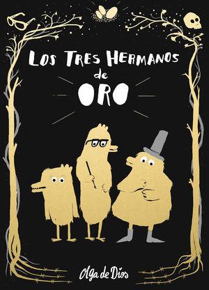 LOS TRES HERMANOS DE ORO