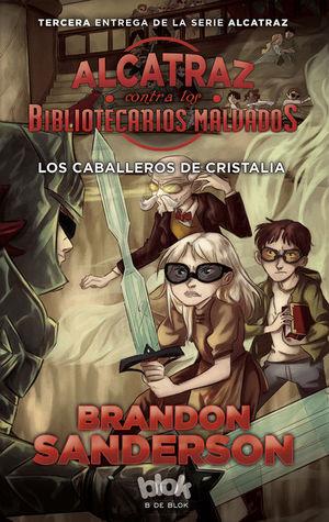 ALCATRAZ CONTRA BIBLIOTECARIOS MALVADOS CABALLEROS