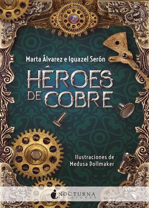 HROES DE COBRE