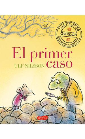 INSPECTOR GORDON. EL PRIMER CASO