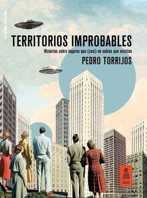 TERRITORIOS IMPROBABLES