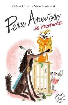 3.PERRO APESTOSO SE ENAMORA.(INFANTIL)