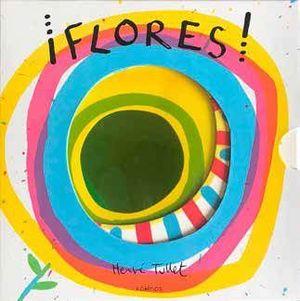 ¡FLORES!.(KOKINOS)