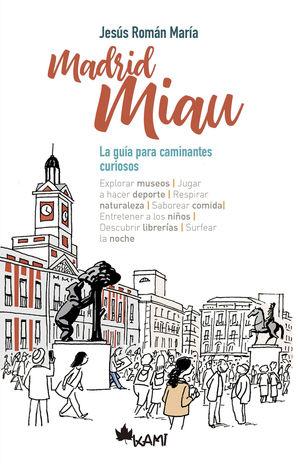 MADRID MIAU