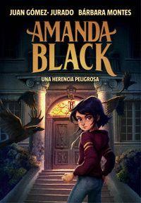 UNA HERENCIA PELIGROSA. AMANDA BLACK 1