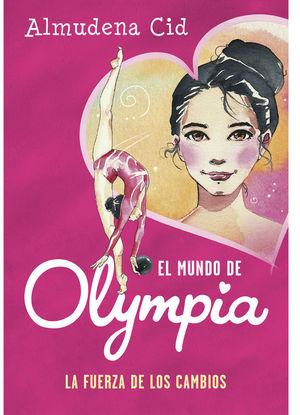 FUERZA DE LOS CAMBIOS (EL MUNDO DE OLYMPIA 1),LA