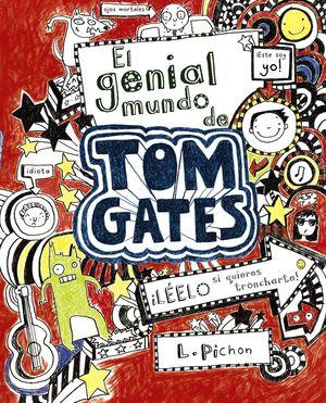 GENIAL MUNDO DE TOM GATES 1.BRUÑ