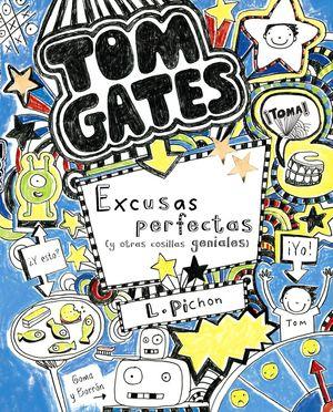 TOM GATES 2 EXCUSAS PERFECTAS Y OTRAS COSILLAS GEN