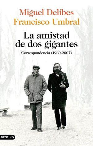 LA AMISTAD DE DOS GIGANTES