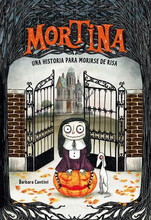MORTINA 1 - UNA HISTORIA PARA MORIRSE DE RISA