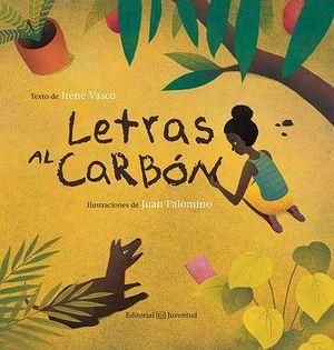 LETRAS AL CARBON. JUVENTUD.