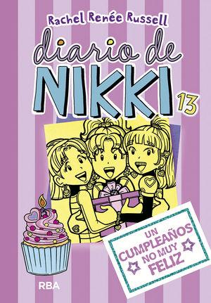 UN CUMPLEAÑOS NO MUY FELIZ. DIARIO DE NIKKI 13