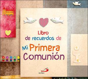 LIBRO DE RECUERDOS DE MI PRIMERA COMUNION