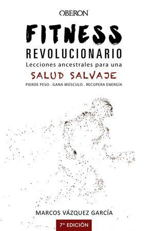 FITNESS REVOLUCIONARIO LEC.ANCESTRAL.PARA UNA SALU