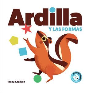 ARDILLA Y FORMAS (PEQUENAS MANIT