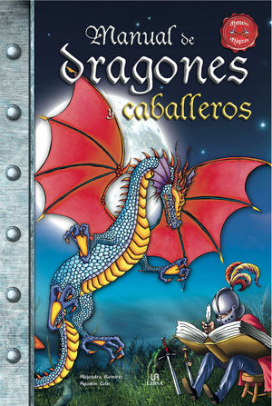MANUAL DE DRAGONES CABALLERO MANUALES MAGICOS