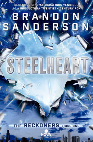 STEELHEART RECKONERS VOL I