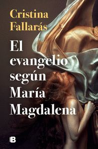 EL EVANGELIO SEG?N MAR?A MAGDALENA