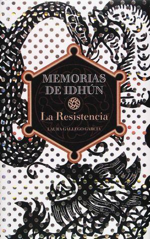 MEMORIAS DE IDHUN:RESISTENCIA.SM